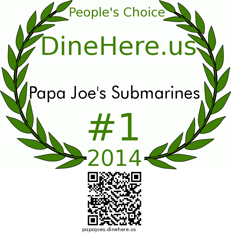 Papa Joe's Submarines DineHere.us 2014 Award Winner